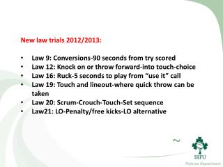 New law trials 2012/2013: Law  9: Conversions-90 seconds from try scored