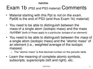 Exam 1b  (PS2 and PS3 material)  Comments