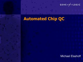 Automated Chip QC