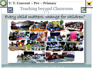 Teaching beyond Classroom