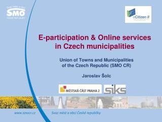 E-participation  &  Online services in Czech municipalities