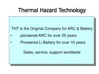 THT is the Original Company for ARC & Battery   	pioneered ARC for over 20 years