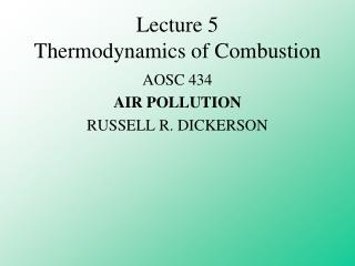 Lecture 5 Thermodynamics of Combustion