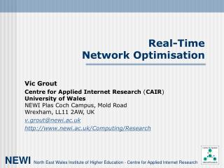Real-Time Network Optimisation