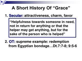 "A Short History Of ""Grace"""