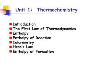 Unit 1:  Thermochemistry