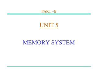 PART –B UNIT 5