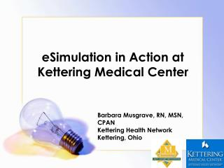 eSimulation in Action at Kettering Medical Center