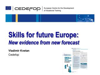 Skills for future Europe:  New evidence from new forecast