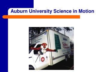 Auburn University Science in Motion
