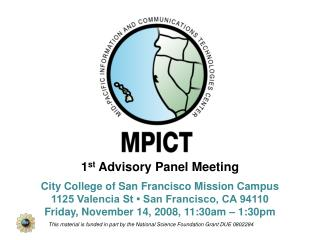1st Advisory Panel Meeting  City College of San Francisco Mission Campus 1125 Valencia St   San Francisco, CA 94110 Frid