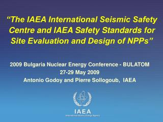 2009 Bulgaria Nuclear Energy Conference - BULATOM 27-29 May  200 9