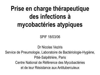 Prise en charge thérapeutique des infections à  mycobactéries atypiques