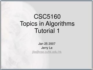CSC5160  Topics in Algorithms Tutorial 1