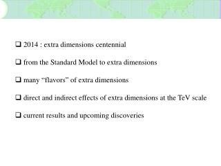2014 : extra dimensions centennial   from the Standard Model to extra dimensions
