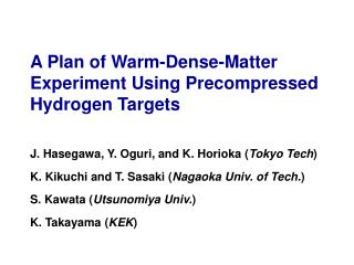 A Plan of Warm-Dense-Matter Experiment Using Precompressed Hydrogen Targets