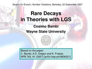 Rare Decays  in Theories with LGS