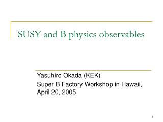 SUSY and B physics observables