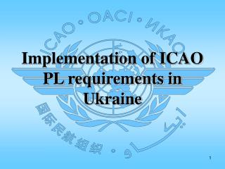 Implementation of ICAO PL requirements in Ukraine