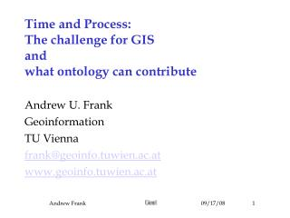 Time and Process:  The challenge for GIS and what ontology can contribute