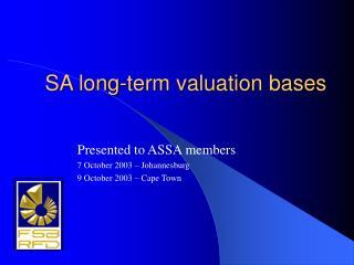 SA long-term valuation bases