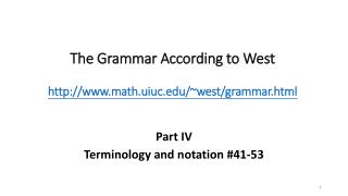 The Grammar According to West math.uiuc/~west/grammar.html
