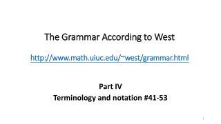 The Grammar According to West math.uiuc/~west/grammar.html