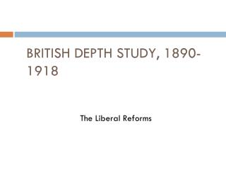 BRITISH DEPTH STUDY, 1890-1918