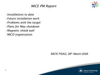 MICE PM Report