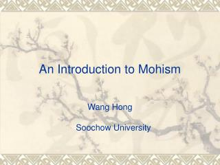 An Introduction to Mohism