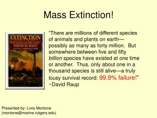 Mass Extinction!