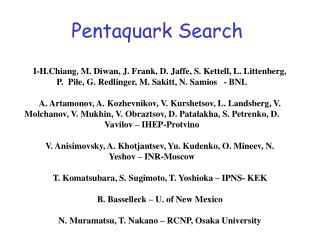 Pentaquark Search