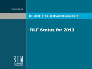RLF Status for 2013