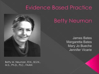 Evidence Based Practice Betty Neuman