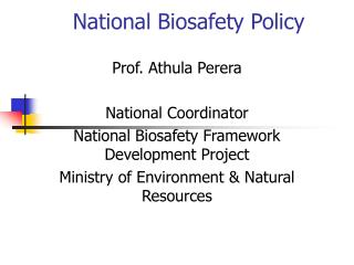 National Biosafety Policy