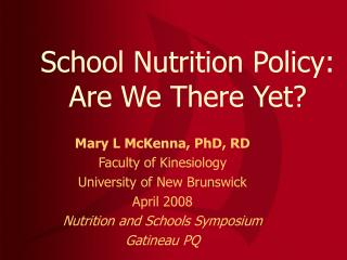 School Nutrition Policy: Are We There Yet