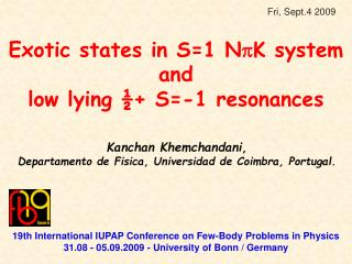 Exotic states in S=1 N  K system and  low lying ½+ S=-1 resonances