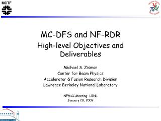 MC-DFS and NF-RDR