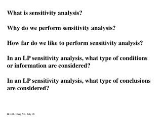 What is sensitivity analysis? Why do we perform sensitivity analysis?