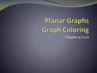 Planar Graphs Graph Coloring