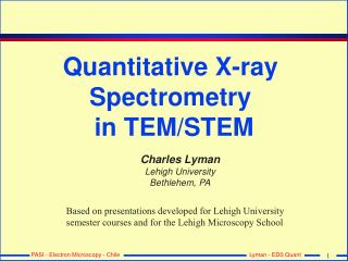 Quantitative X-ray  Spectrometry  in TEM/STEM