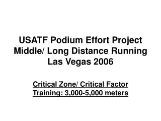 USATF Podium Effort Project Middle/ Long Distance Running Las Vegas 2006
