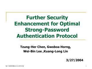 Further Security Enhancement for Optimal Strong-Password Authentication Protocol