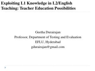 Exploiting L1 Knowledge in L2/English Teaching: Teacher Education Possibilities