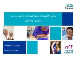 Yorkshire and the Humber Strategic Clinical Networks MENTAL HEALTH