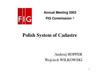 Polish System of Cadastre