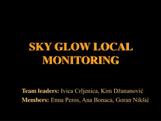 SKY GLOW LOCAL MONITORING