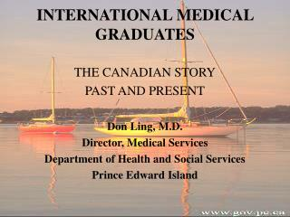 INTERNATIONAL MEDICAL GRADUATES