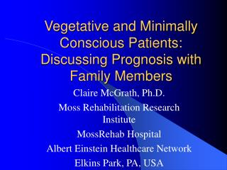 Vegetative and Minimally Conscious Patients: Discussing Prognosis with Family Members
