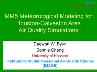 MM5 Meteorological Modeling for  Houston-Galveston Area  Air Quality Simulations